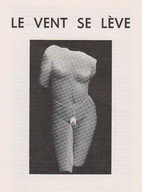 Le Vent se lève. Brux., Tom Gutt, 31 mai 1963, 2 ff. 8° de 8 pp. Tract cosigné par Yves Bossut, Freddy De Vree, Marcel Mariën, Philippe Soupault et bien d'autres.