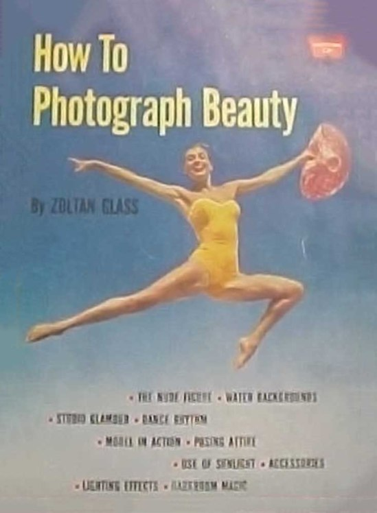 Zoltan verre, «Comment photographier Beauté, Whitestone 28, 1959