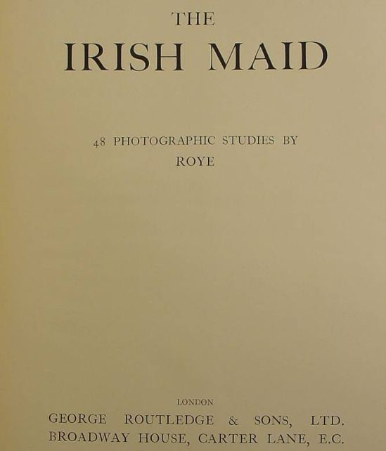 Horace Roye- The Irish Maid,