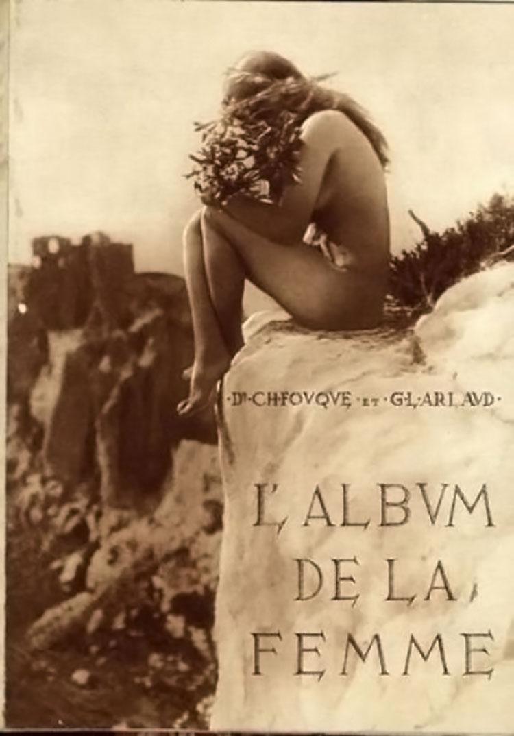 Dr Ch. Fouqué & G.L. Arlaud L'album de la femme. La morphologie esthétique d'après l'étude du nu. Considérations physiologiques et philosophiques. Editions G. L. Arlaud, Lyon, 1936